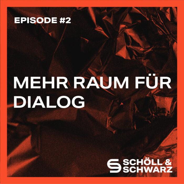 #2 (Teaser) Mehr Raum für Dialog – Der Dialog als fruchtbare Gesprächsalternative